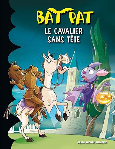9782226249296: Bat Pat, Tome 11 : Le cavalier sans tête