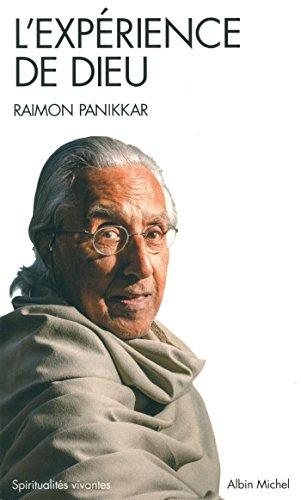 L'expérience de Dieu -Nº 279: Panikkar, Raimon