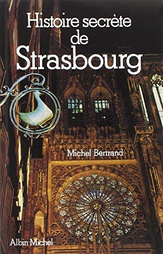 9782226249630: Histoire Secrete de Strasbourg