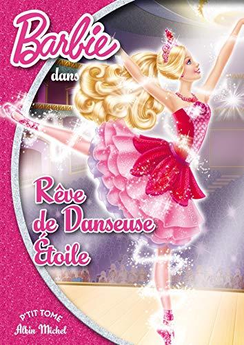 9782226249944: Barbie rêve de danseuse étoile - poche 13
