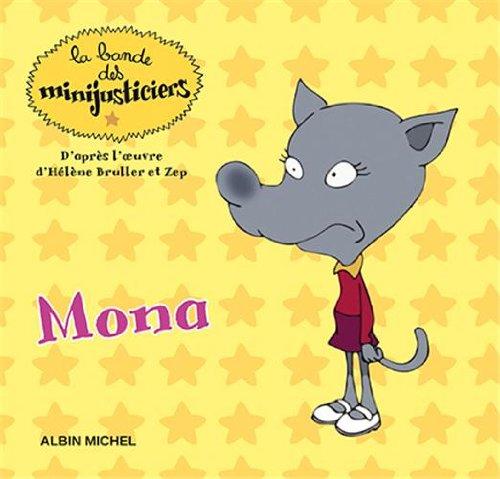 9782226250285: La bande des minijusticiers, Tome 15 : Mona