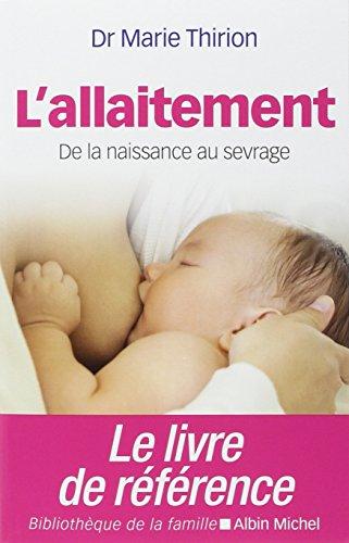 9782226250414: L'allaitement - nouvelle édition 2014
