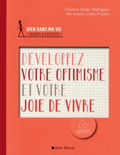 Développez votre optimisme et votre joie de vivre: Badey-Rodriguez, Claudine