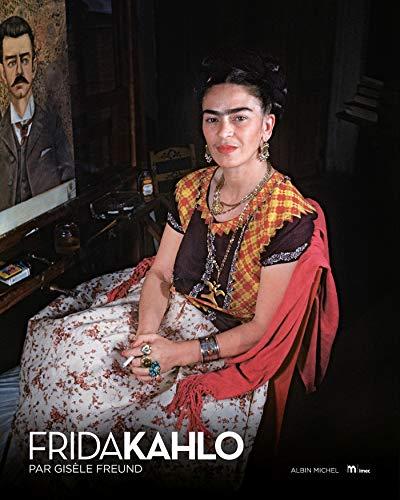 9782226250551: Frida Kahlo par Gisèle Freund