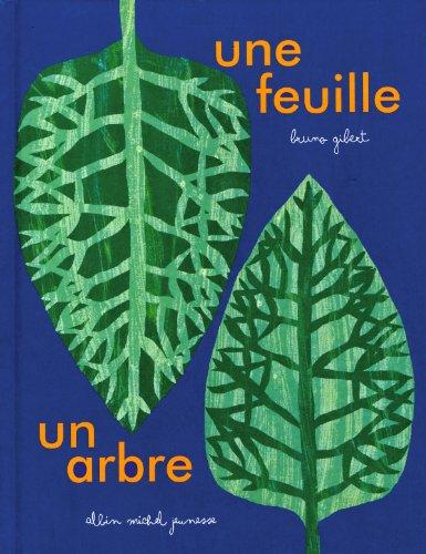 Une feuille, un arbre: Gibert, Bruno