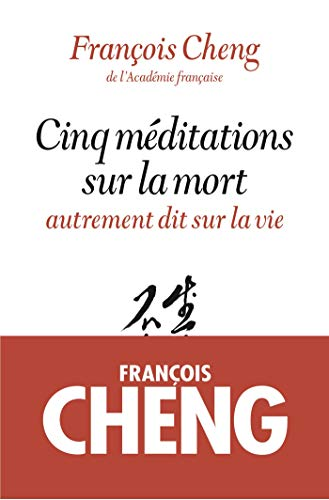 9782226251916: Cinq méditations sur la mort : Autrement dit sur la vie