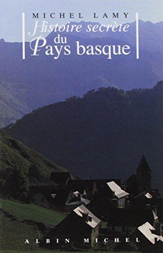 9782226252241: Histoire Secrete du Pays Basque