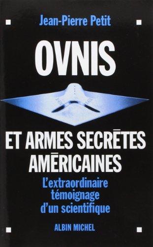 9782226253583: Ovnis et Armes Secrtes Amricaines (Pod)