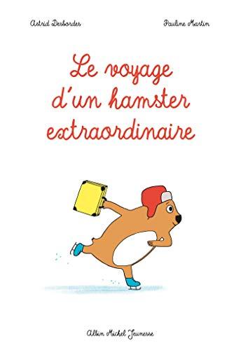 9782226255013: Le voyage d'un Hamster extraordinaire