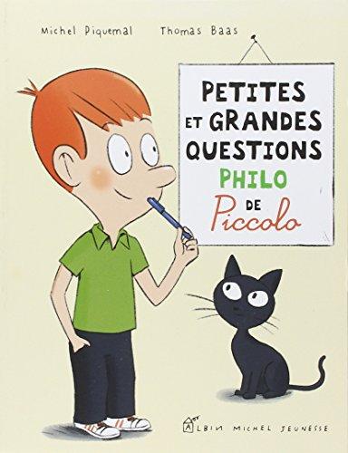 9782226255020: Petites et grandes questions philo de Piccolo (Piccolophilo)