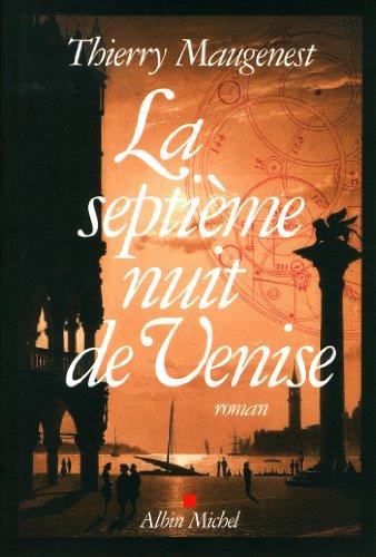 9782226256126: La Septième nuit de Venise: Les enquêtes de Goldoni