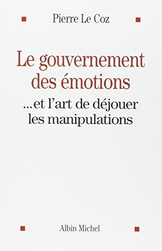 Le gouvernement des émotions: Le Coz, Pierre