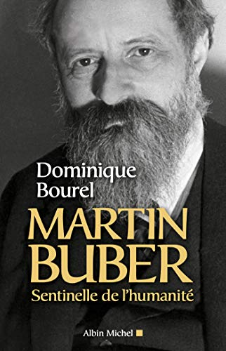 9782226257000: Martin Buber,le Juif Universel