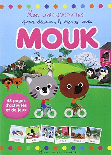 9782226257956: Mon livre d'activités pour découvrir le monde avec Mouk