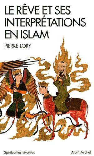 9782226258502: Le Rêve et ses interprétations en Islam