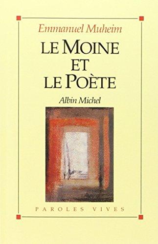 9782226258571: Le Moine et le Poete
