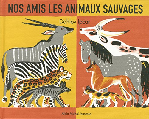 9782226258663: Nos amis les animaux sauvages