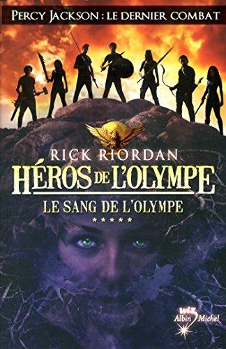 Héros de l'Olympe - Tome 5: Riordan, Rick