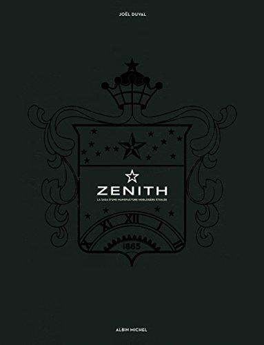 9782226259103: Zenith : La saga d'une manufacture horlogère étoilée (Beaux-livres)