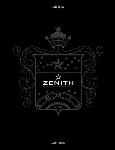 9782226259110: Zenith : The story of a watch manufacture under a guiding star