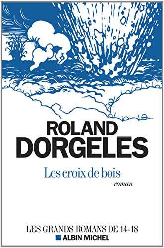 9782226259837: Les Croix de Bois (Nouvelle Édition 2014)