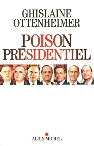 poison présidentiel: Ghislaine Ottenheimer
