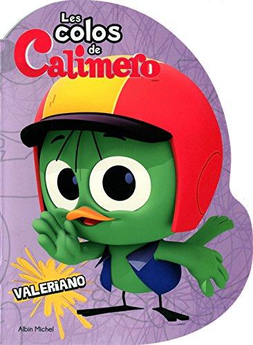 9782226314529: Les colos de Calim�ro : Valeriano