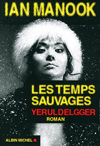 9782226314628: Les Temps sauvages (A.M.THRIL.POLAR)