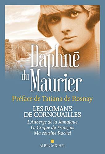9782226314826: Les romans de Cornouailles : L'auberge de la Jamaïque ; La crique du Français ; Ma cousine Rachel