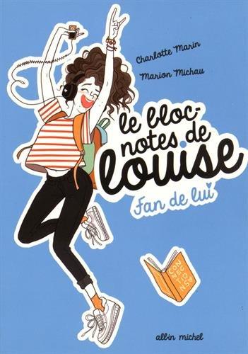 9782226315458: le bloc-notes de Louise t.1 ; fan de lui