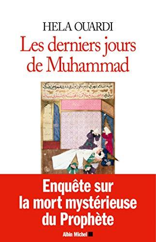 9782226316448: Les derniers jours de Muhammad by Hela Ouardi (2016-03-02)