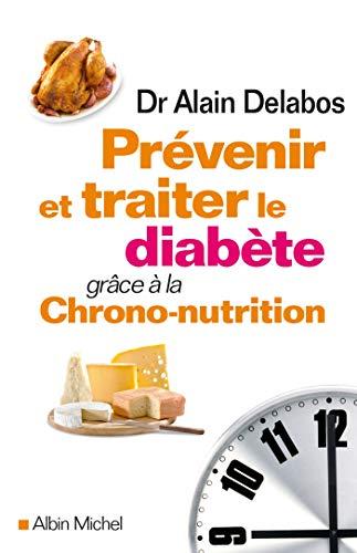 9782226316851: Le chrono-régime du diabète
