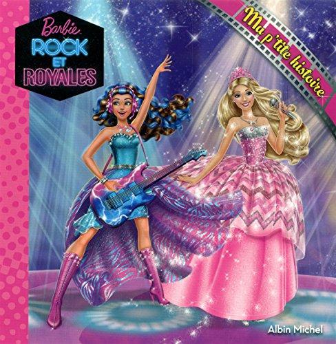 9782226317957: Barbie Rock et Royales : Ma p'tite histoire