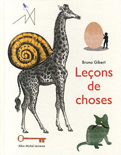 Leçons de choses: Gibert, Bruno