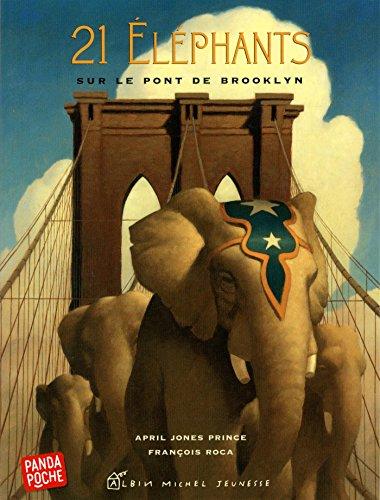 9782226318480: 21 éléphants sur le pont de Brooklyn