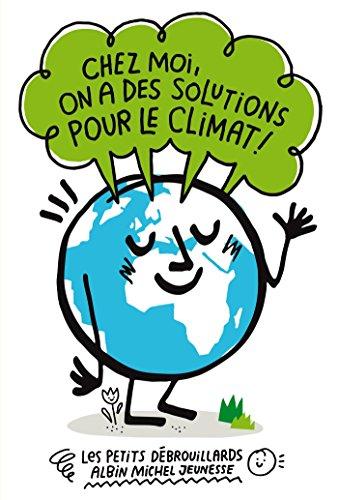9782226318657: Chez moi, on a des solutions pour le climat !