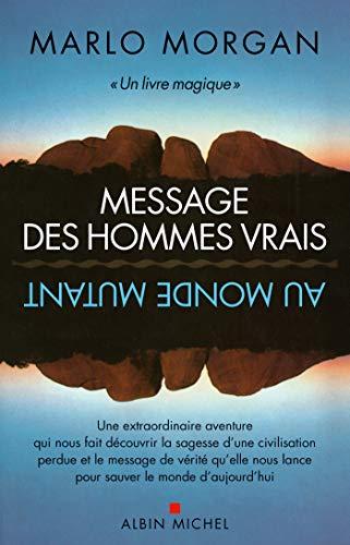 9782226320056: Message des hommes vrais au monde mutant