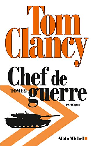 Chef de guerre - Tome 2: Clancy, Tom