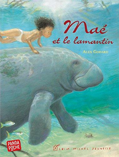 Maé et le lamantin: Godard, Alex