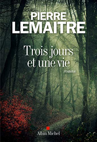 Trois jours et une vie (Paperback): Pierre Lemaitre