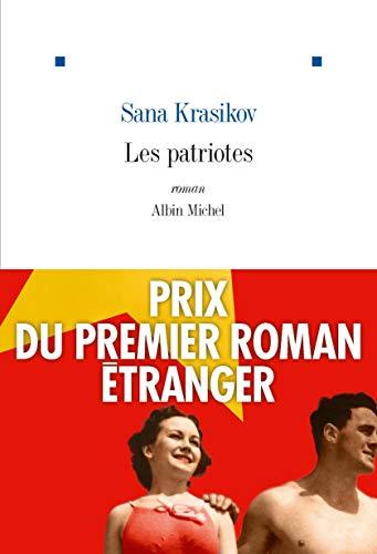 9782226326126: Les Patriotes: Prix du Premier Roman Etranger 2019