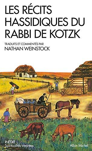 Les récits Hassidiques du Rabbi de Kotzk: Nathan Weinstock