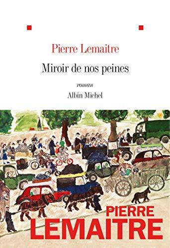 9782226392077: Miroir de nos peines: roman