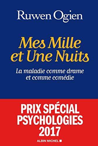 9782226395245: Mes mille et une nuits: La maladie comme drame et comme comédie