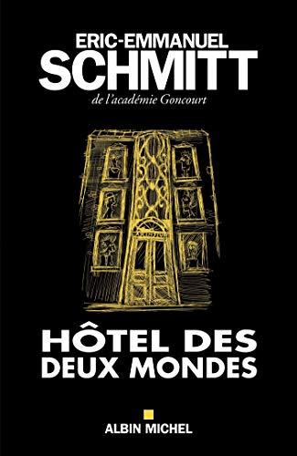 9782226396266: Hôtel des deux mondes - Edition 2017 Broché – 11 janvier 2017