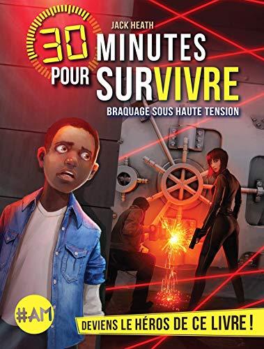9782226397737: Braquage sous haute tension: 30 minutes pour survivre - tome 3