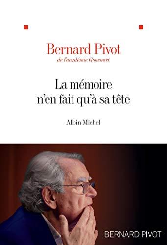 La M?moire n'en fait qu'? sa t?te (ESSAIS DOC.) (French Edition)