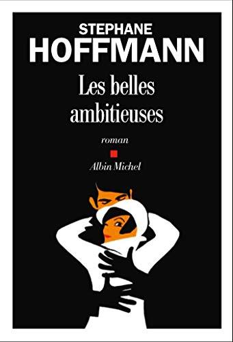 9782226437334: Les Belles Ambitieuses