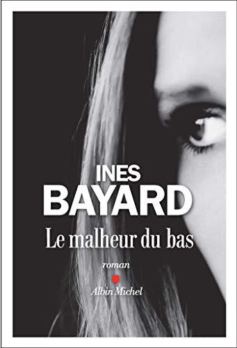 9782226437792: Le Malheur du bas
