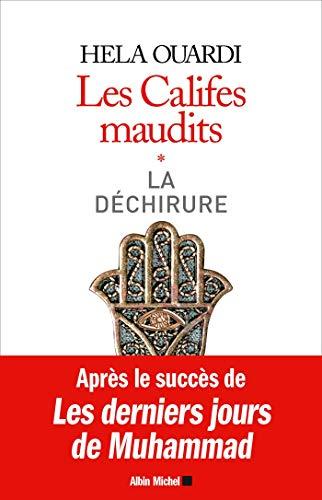 9782226441065: LES CALIFES MAUDITS Volume 1 : La déchirure